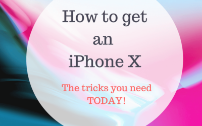 Get an iPhone X. Essential pre-order tricks you need TODAY!