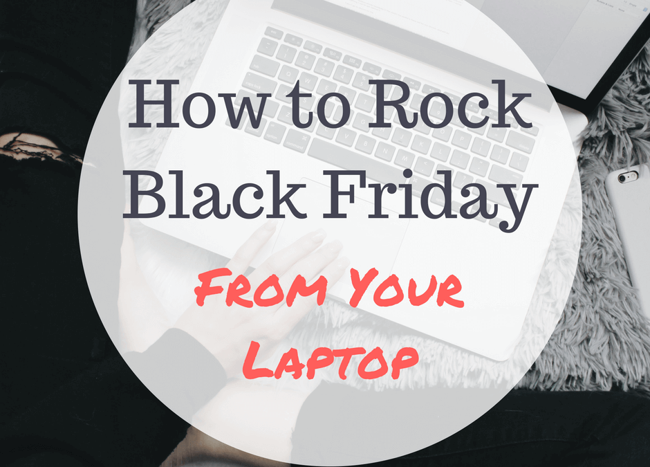 Rock Black Friday From Your Laptop
