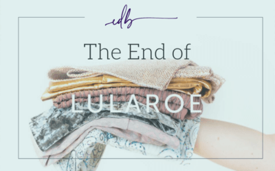 The End of LuLaRoe