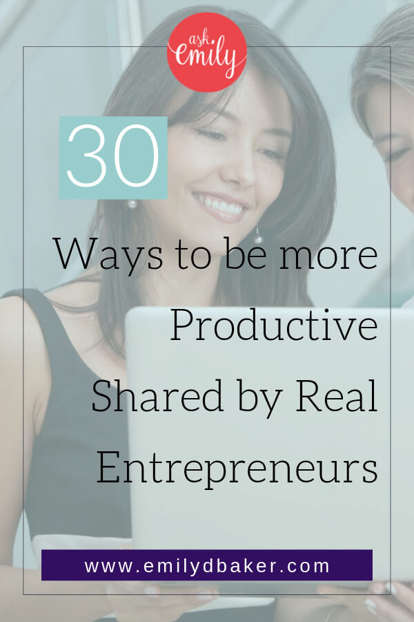 As an entrepreneur and small business owner, do you struggle to be productive? Here we have assembled 30 tips from real entrepreneurs on how to be more productive!