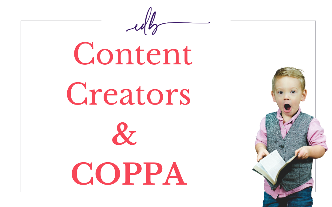 What Content Creators Must Know about COPPA.