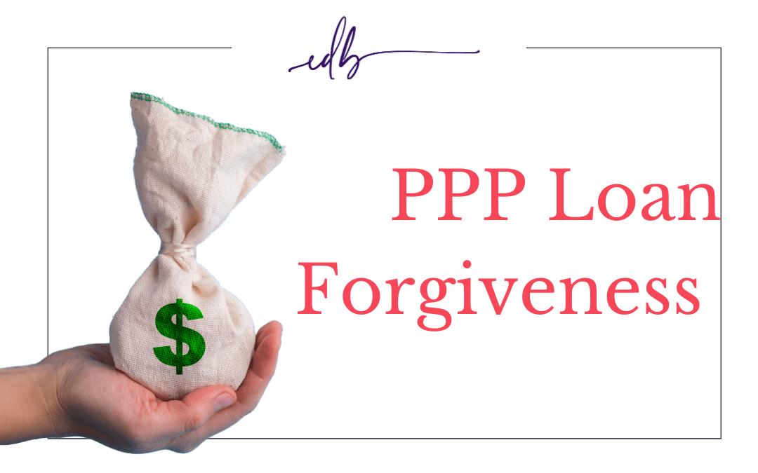 Paycheck Protection Program Loan Forgiveness.
