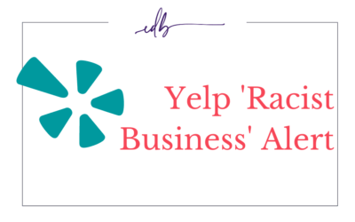 Yelps 'Racist Business' Alert