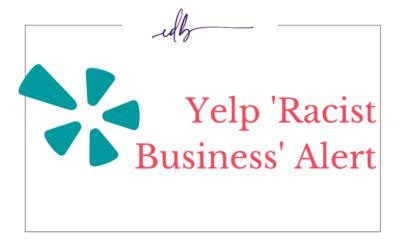 Yelps 'Racist Business' Alert
